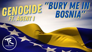 Genocide - 21 - Bury me In Bosnia Ft. Agent I - [The Psy-Op Mixtape 2008]