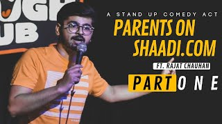 Parents on Shaadi.com - Part1 | Stand-up comedy by Rajat Chauhan (Third video)