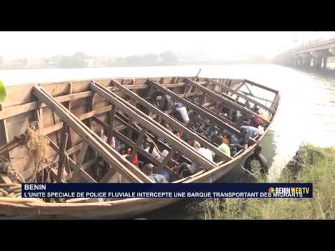 BENIN : L'UNITE SPECIALE DE POLICE FLUVIALE INTERCEPTE UNE BARQUE TRANSPORTANT DES MIGRANTS