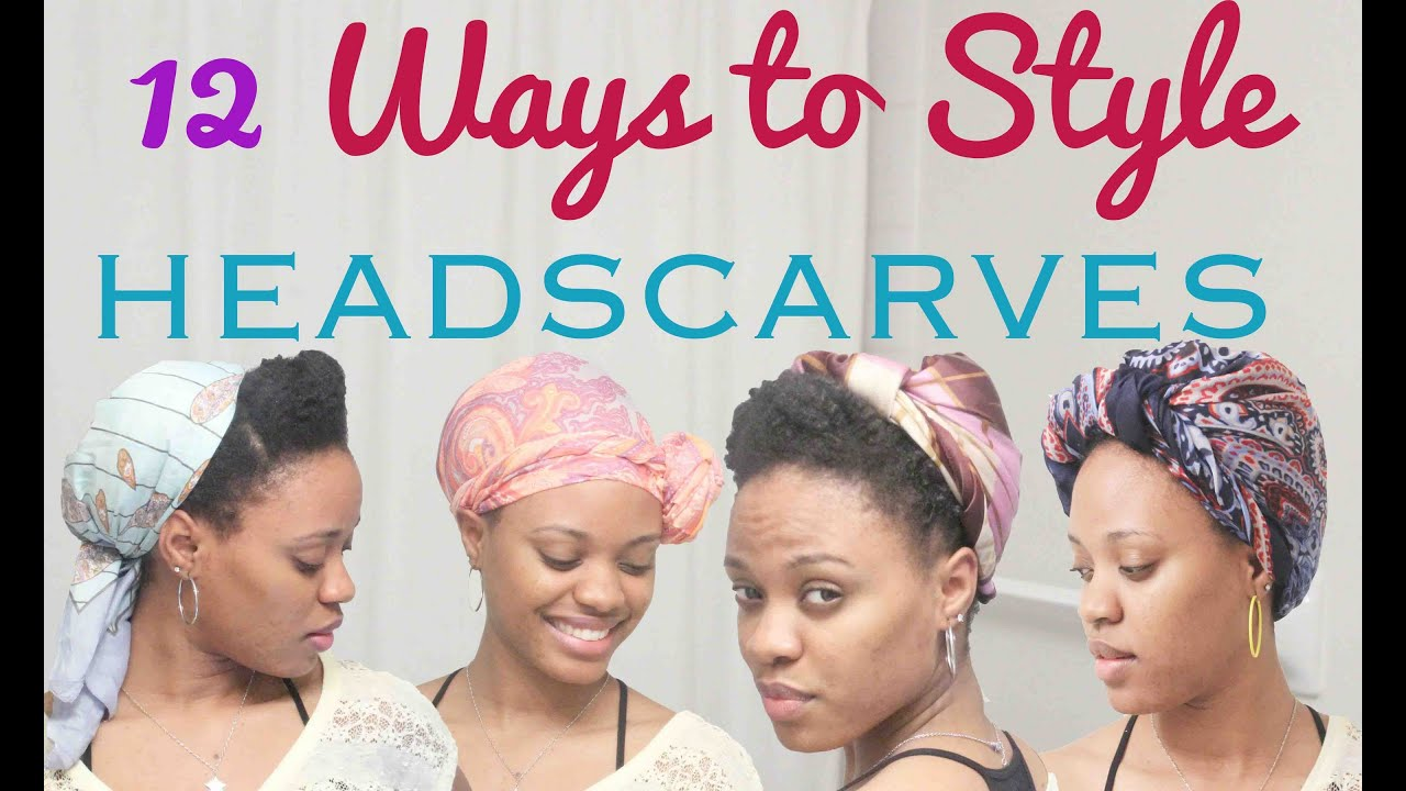 12 Ways to Style a Head Scarf  YouTube