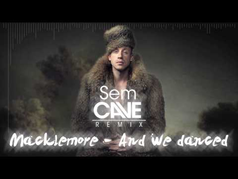 Macklemore - And we danced (Sem Cave Remix) (Acapella Download Link)