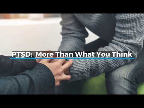 PTSD: More Than What You Think