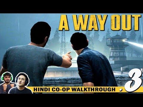 A WAY OUT (Hindi) Walkthrough Part 3...