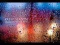 watch he video of The Rainy Season