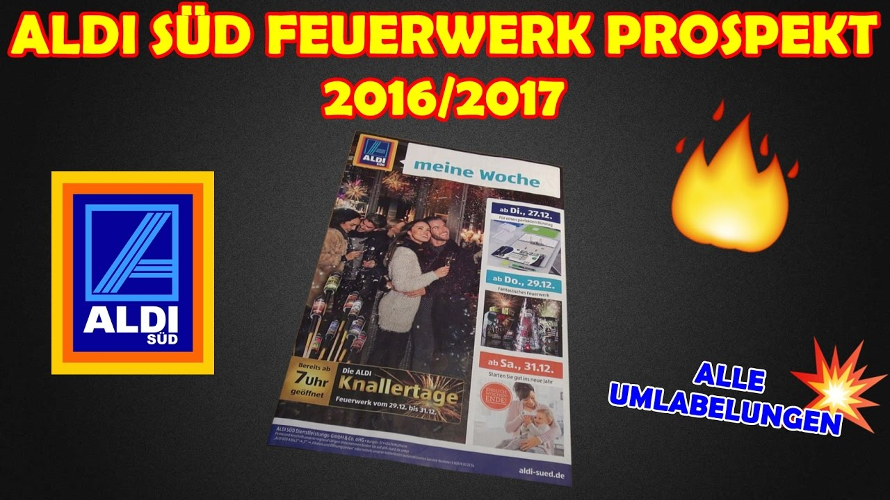 aldi s d feuerwerk prospekt 2016 2017 alle umlabelungen kaufberatung youtube. Black Bedroom Furniture Sets. Home Design Ideas