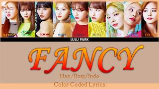 Gambar cover TWICE - FANCY (Color Coded Lyrics Indo/Rom/Han) SUB INDO