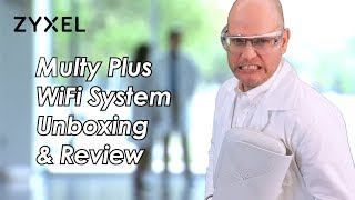 Solve Your Business WiFi Problems with Zyxel Multy Plus WiFi System | AngrySteve Unboxing & Review