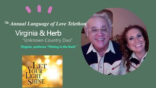 """Virginia PERFORMS  Fishing in the Dark ~ Virginia & Herb~""""Unknown Country Duo""""~7th Annual Language o"""