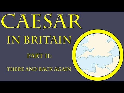 Caesar in Britain II: There and Back Again (54 B.C.E.)
