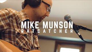 "Mike Munson - ""Ratcatcher"" (Carpet Booth Studios)"