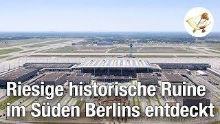 Archäologen entdecken riesige historische Ruine im Süden Berlins