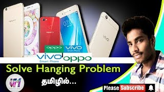 How to solve vivo & oppo mobile hanging problem in tamil 2018