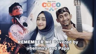 Remember Me / Recuérdame OST Coco Disney | Covered by Bella Almira feat. Papa