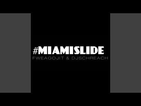 Miami Slide