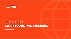 CAA Record hinterlegen | AutoDNS Quick Guide