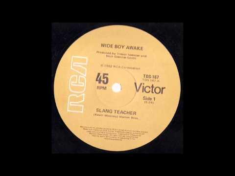 Wide Boy Awake - Slang Teacher (Alias Smith & Jones Mix)