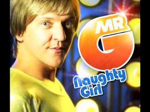 Naughty Girl - Mr G (Original)