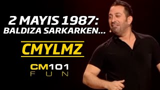 Cem Yılmaz | 2 Mayıs 1987: Baldıza sarkarken...