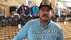 Central Oregon Fishing Report August 11, 2017