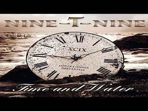 Nine-T-Nine - Light My Life