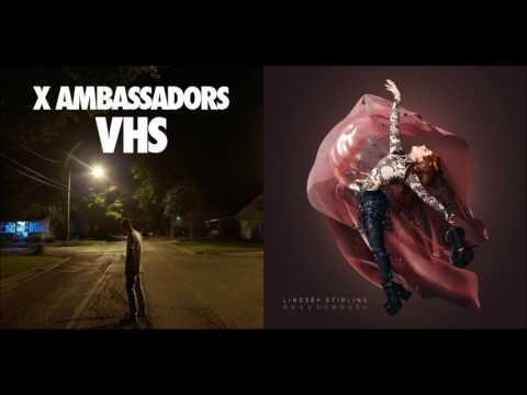 Unsteady Girls (Mashup) - X Ambassadors & Lindsey Stirling