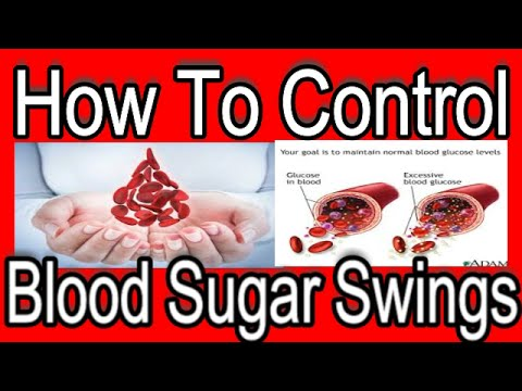 How To Control Blood Sugar Swings