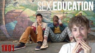 Sex Education Season 1 Episode 1 Reaction
