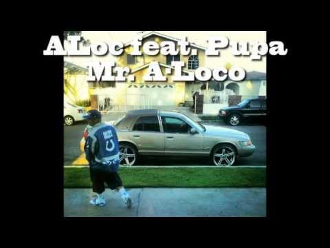 ALoc feat. Pupa - Mr. A-Loco