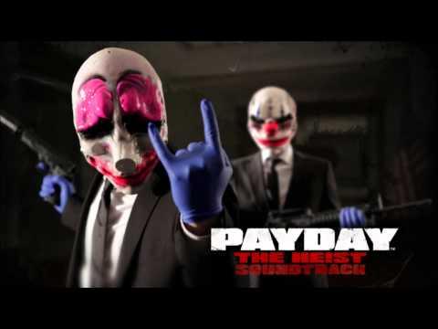 PAYDAY: The Heist Soundtrack - Breach of Security (Diamond Heist Pt. 2)