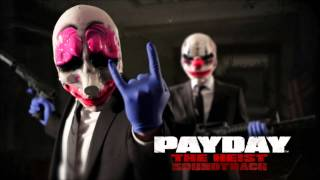 PAYDAY: The Heist Soundtrack - Breach of Security (Diamond Heist Pt. 2)