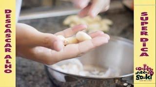 Como descascar alho em poucos segundos - Cozinha prática - Dicas fáceis e práticas -