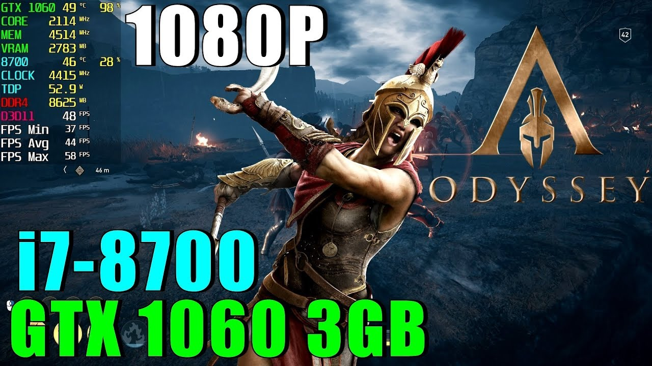Assassin's Creed Odyssey GTX 1060 OC & i7 8700@4 4GHZ [ High - 1080P ]