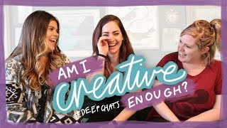 Creativity & overcoming a block | Deep chats with Alexis & Nicole