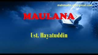 Download Lagu Sholawat Terbaru Maulana Ya Maulana - Ust. Hayatuddin mp3