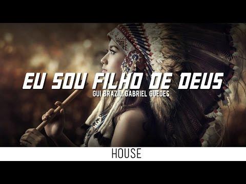 Gui Brazil, Gabriel Guedes - Eu Sou Filho De Deus (Bethel Music - No Longer Slaves)