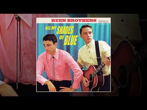 Ruen Brothers - All My Shades Of Blue (Single) (Audio)