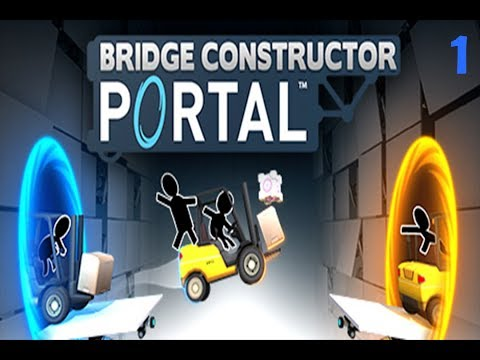 I'm A Natural Architect - Bridge Constructor Portal #1
