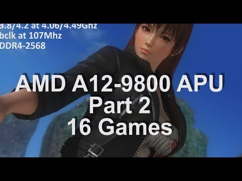 Gaming on a AMD A12-9800 APU Part 2. 16 Games Test. AMD A12-9800 Review. R7 iGPU