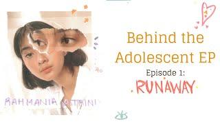 Behind The Adolescent Ep Episode 1 Runaway