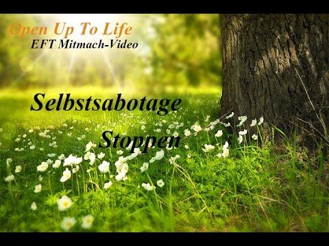 Selbstsabotage stoppen - Hören Sie auf sich selbst im Weg zu stehen - EFT Mitmach Video