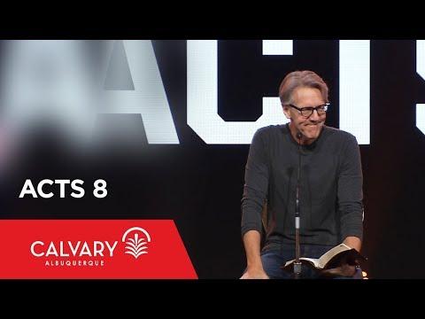 Acts 8 - Skip Heitzig