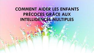 031415 Comment aider les enfants précoces grâce aux intelligences multiples