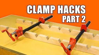 5 Quick Clamp Hacks #2 - Woodworking Tips and Trick