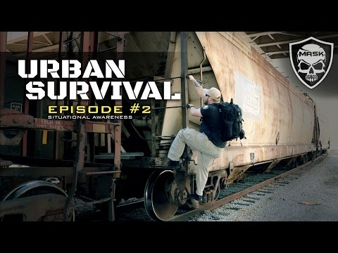 Urban Survival Series - Episode 2 - Developing Spy Level Situational Awareness