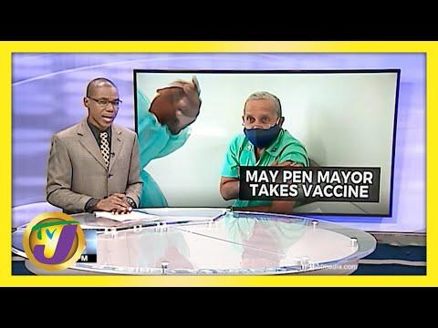 May Pen Mayor Gets Covid-19 Vaccine in Jamaica   TVJ News