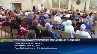 """The Shadows"" Properties Moratorium / Land Use Informational Meeting"