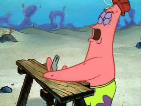 Patrick Star Hits His Thumb With A Hammer While I Play Uning Music