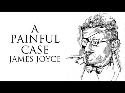 Short Story | A Painful Case by James Joyce Audiobook
