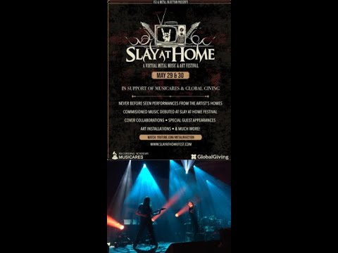 'Slay At Home' festival a virtual metal & art festival Tesseract/Darkest Hour and more..!