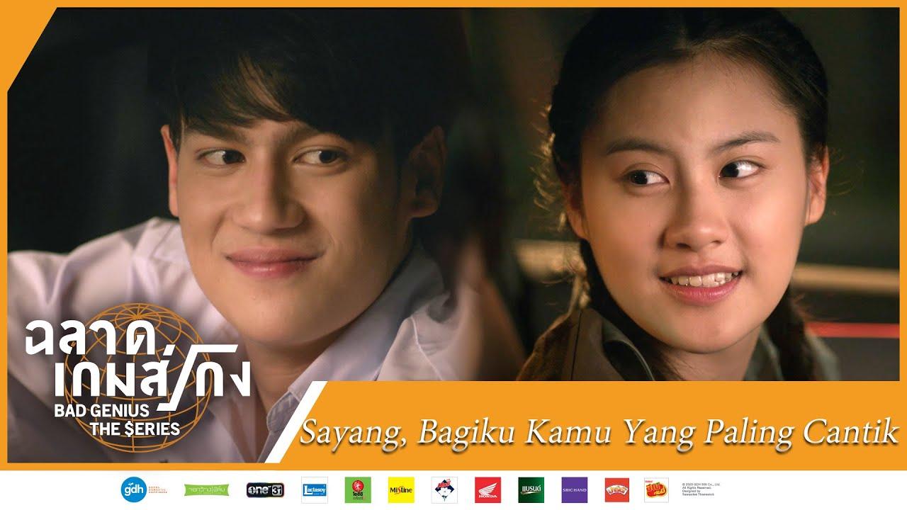 Bad Genius The Series | Highlight EP03 Sayang, Bagiku Kamu Yang Paling Cantik | WeTV 【INDO SUB】